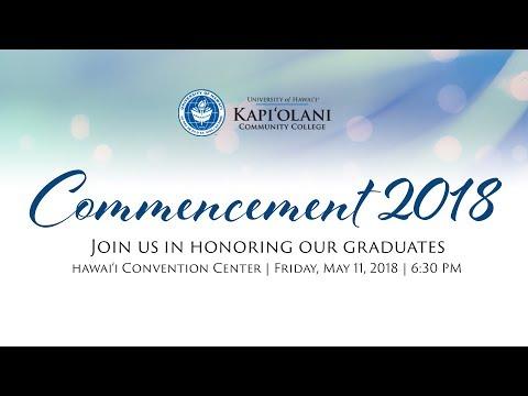 Kapi'olani Community College Commencement 2018