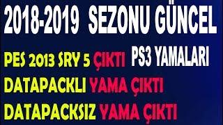 PES 2013 PS3 SRY v5 Datapackli ve Datapacksiz Yamalarımız Çıktı 2018 2019 Yeni Sezon Yaması