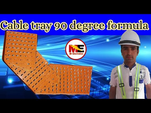 Cable tray 90 degree bend  with formula | measurment |mr Electration |english subtitle