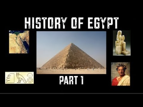 Download History of Egypt - Part 1 (7000-30 BC)