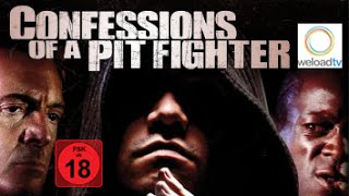 Confessions of a Pit Fighter (Actionfilm | deutsch)