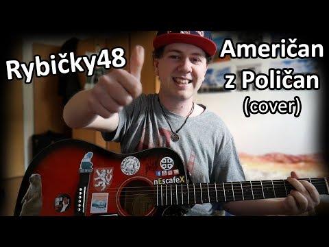 Rybičky48 - Američan z Poličan (COVER)