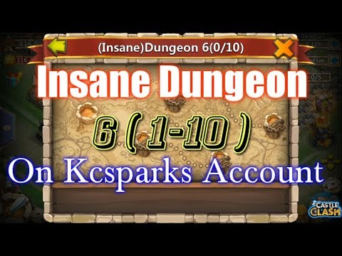 Castle Clash - Insane Dungeon 6(1-10) On Kcsparks Account