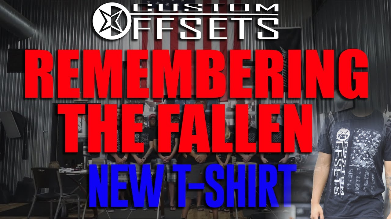 ab0ffe49 Remembering the Fallen || New Custom Offsets Flag Tee - YouTube