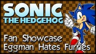 Sonic Fan Showcase : Eggman Hates Furries