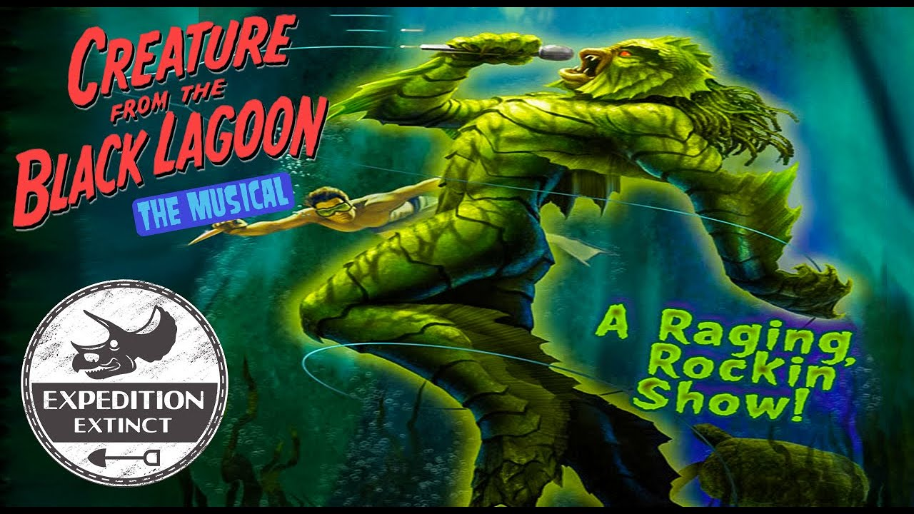 The Troubled Tale of Universal's Creature From The Black Lagoon: The Musical | Expedition Extinct