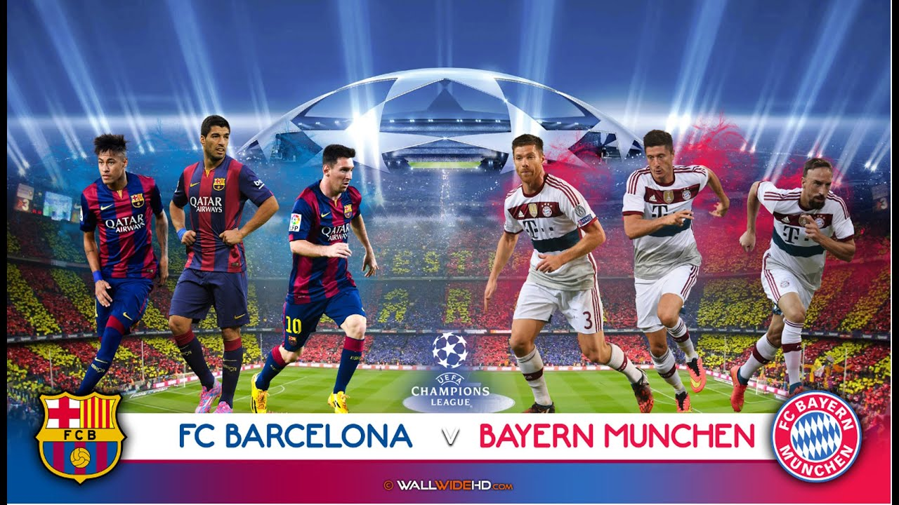 Μπαρτσελονα: MATCH FC BARCELONA Vs BAYERN MUNCHEN ☆ SEMI-FINALS
