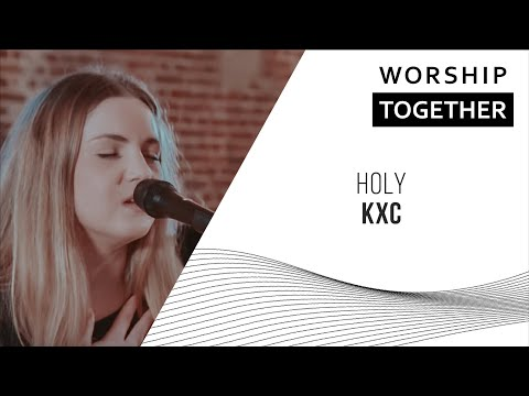 Holy // KXC Worship // New Song Cafe