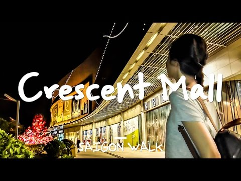 Saigon Walk: Crescent Mall, District 7, Ho Chi Minh City, Vietnam [4K]