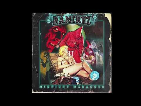 Ramirez - Midnight Marauder [Prod. By Yung Milkcrate]