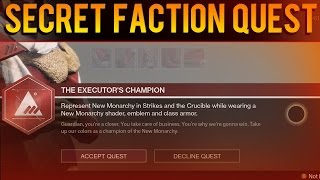 SECRET HIDDEN FACTION QUEST - New Monarchy / Dead Orbit / Future War Cult  - The Taken King