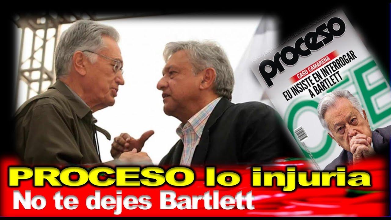 AMLO advierte a Bartlett, lo defiende ante nuevo embate de la revista PROCESO, ¡No tienen pruebas!