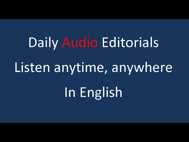 5 July 2017 | the hindu editorial | Audio editorial english