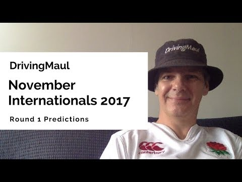 November Internationals 2017 Round 1 Predictions