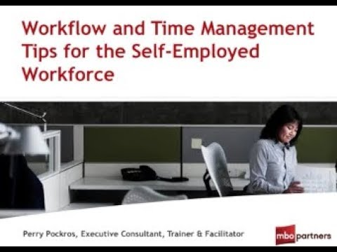 Workflow and Time Management Tips for the Self Employed Workforce