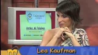 Lea Kaufman en La Mentirosa TV, MegaCanal