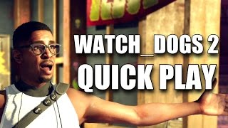 WATCH_DOGS 2 QUICK PLAY