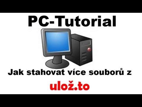 [PC-Tutorial] Jak stahovat více souborů z ulož.to