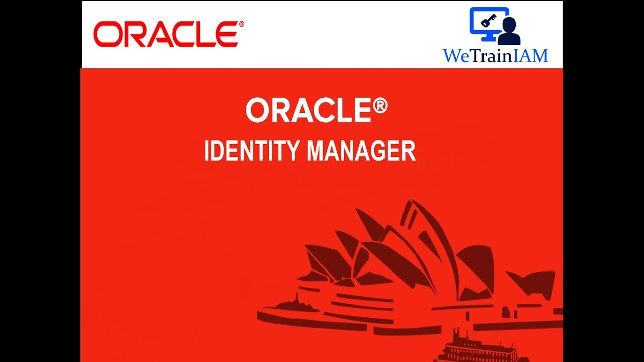 Oracle Identity Manager Training — 11gR2 & 12c Classroom / Online