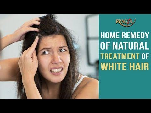 Home Remedy Of Natural Treatment Of White Hair