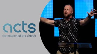 ACTS 17 - Sunday, July 18th, 2021