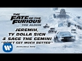 Download Jeremih, Ty Dolla $ign, & Sage The Gemini - Don't Get Much Better (The Fate Of The Furious) MP3 song and Music Video