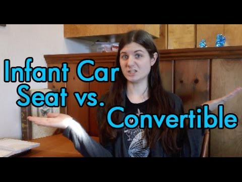 Infant Car Seat Vs Convertible From Birth