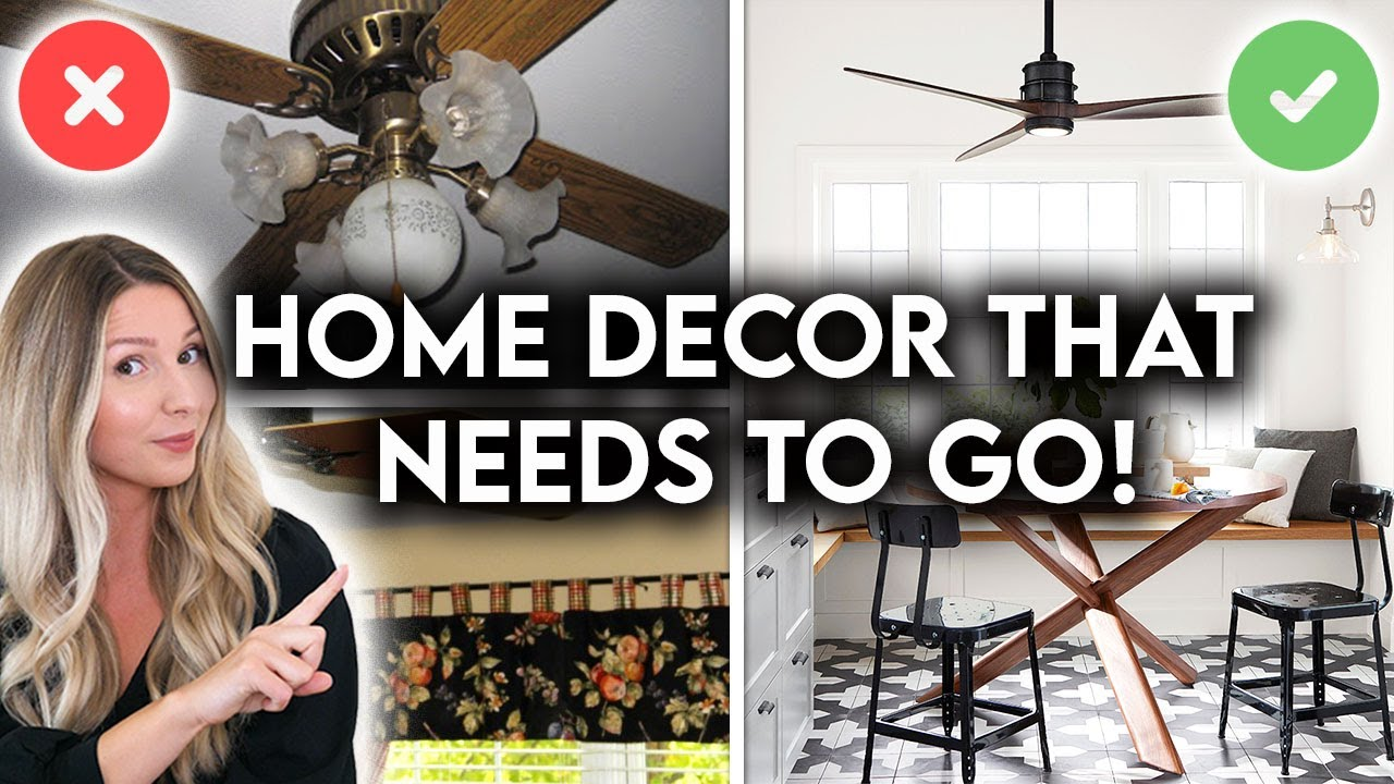 10 REASONS YOUR HOME LOOKS DATED | INTERIOR DESIGN MISTAKES