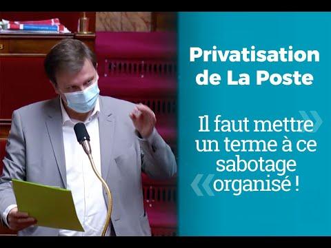 Privatisation de La Poste : il faut mettre un terme à ce sabotage organisé !