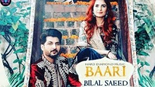 Baari by Bilal Saeed and Momina Mustehsan      Latest Punjabi Song 2019