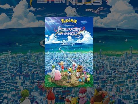 Pokémon, le film : Le pouvoir est en nous (VF)