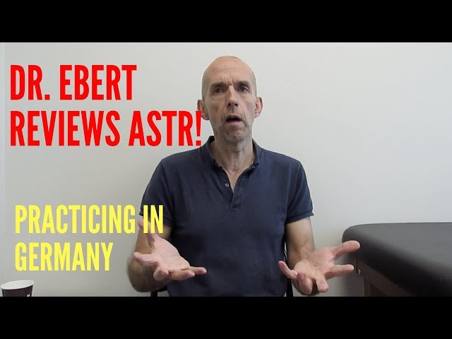 Dr. Ebert ASTR Review (Practicing in Germany)