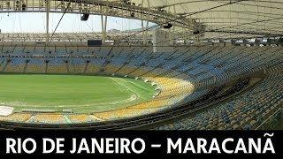 Rio de Janeiro - Maracana - 2014 FIFA World Cup Stadium