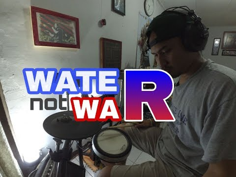 Superman Is Dead - WATER Not WAR | Drum Cover