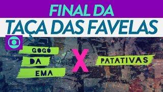 Chamada da final da Taça das Favelas RJ na Globo (27/07/2019)