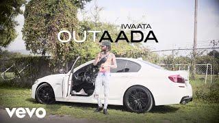 IWaata - Outaada (Official Music Video)