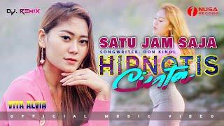 Vita Alvia - Hipnotis Cinta - Satu Jam Saja | Remix Dangdut (Official Music Video)