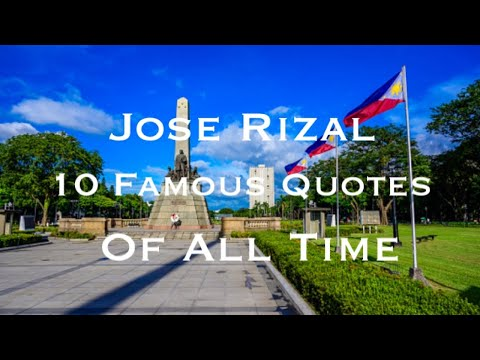 Jose Rizal 10 Quotes