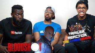 Bloodshot International Trailer #2 Reaction