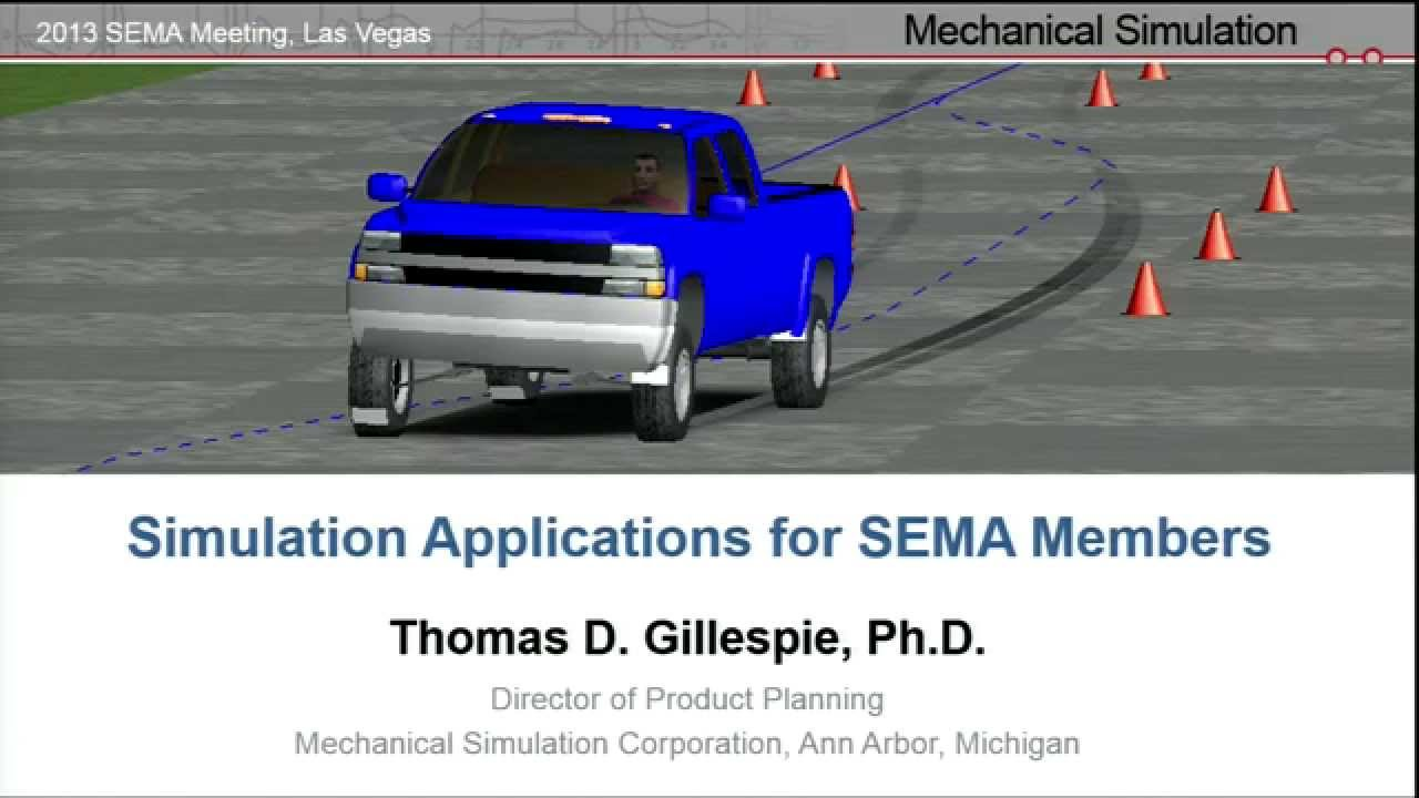 Dr  Thomas Gillespie: Simulation Applications for SEMA Members | Vehicle  Dynamics