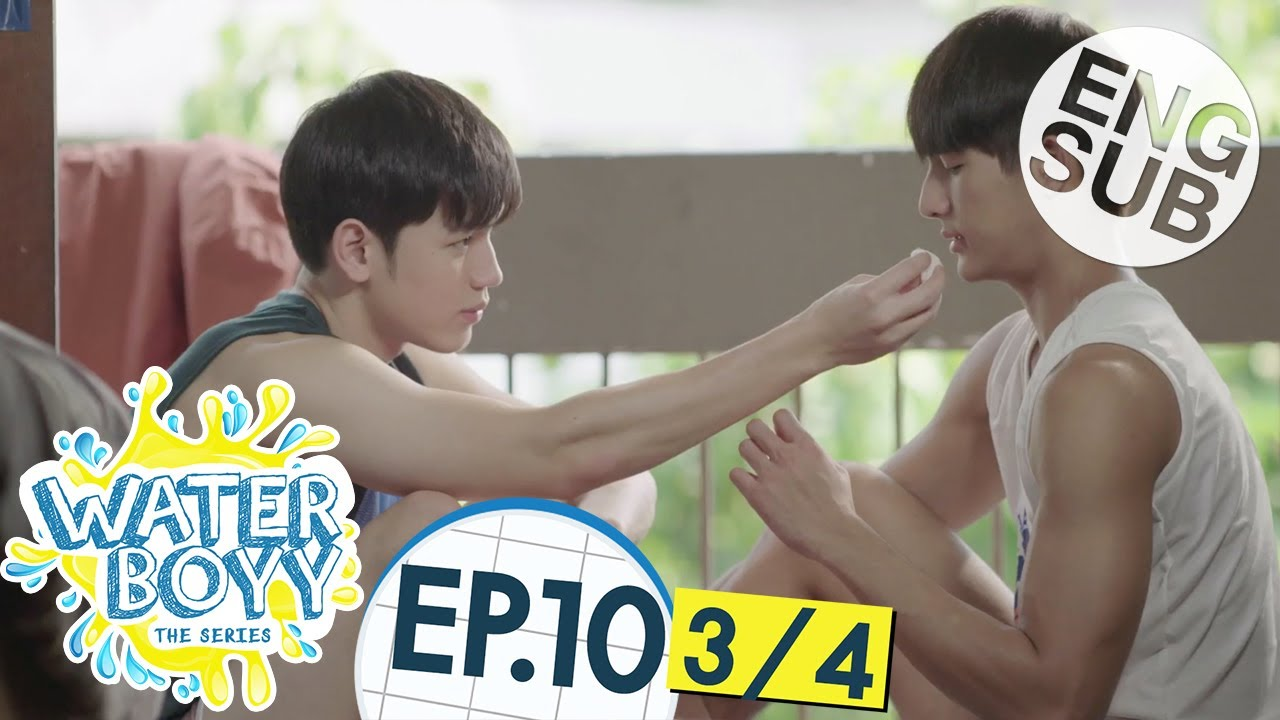 Download [Eng Sub] Waterboyy the Series   EP.10 [3/4]