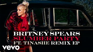 Britney Spears - Slumber Party (Danny Dove Remix) [Audio] Digital ft. Tinashe