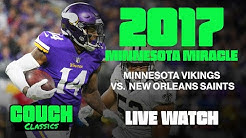 "Couch Classics Episode 02 - 2017 NFL Playoffs - Saints @ Vikings ""Minnesota Miracle"""