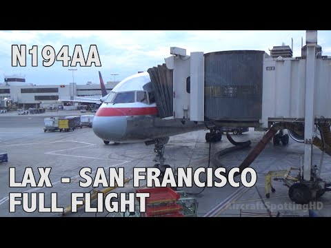 American Airlines AA1294 Los Angeles(LAX) - San Francisco (SFO) Boeing 757-223 - N194AA Full Flight