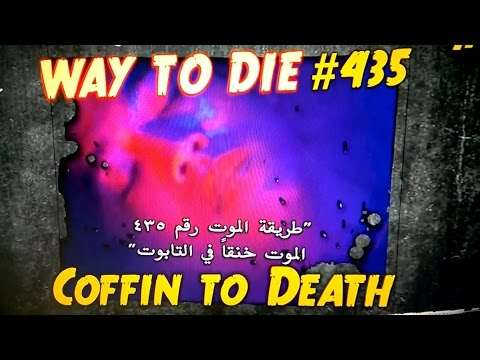 1000 Ways to die: Coffin to death