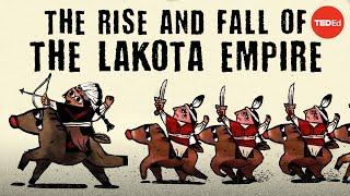 The rise and fall of the Lakota Empire - Pekka Hmlinen