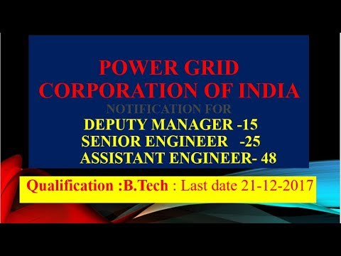 Notification | Power grid India |Senior Engineer  | Assistant Engineer  | Deputy Manager  Posts