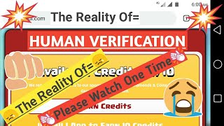 How To Skip Any Human Verification || Reality || Must Watch ||