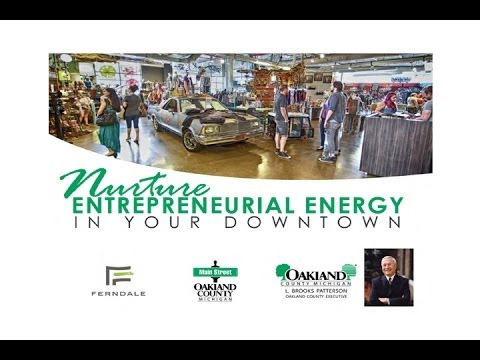 Nurture Entrepreneurial Energy in Your Downtown - March 7, 2014