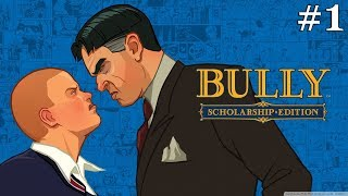 Bully Scholarship Edition (4K) - Walkthrough Part 1: Welcome To Bullworth